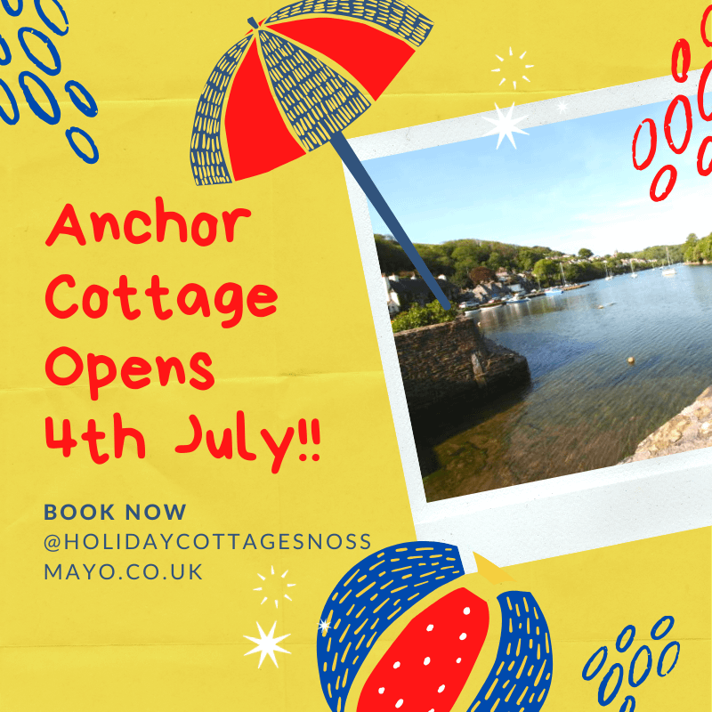 Anchor Cottage Opens 4th July Holiday Cottages Noss Mayo